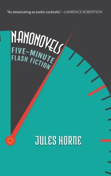 Nanonovels by Jules Horne