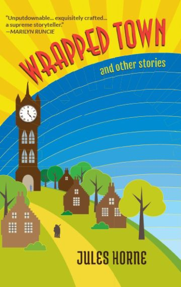 Wrapped Town by Jules Horne