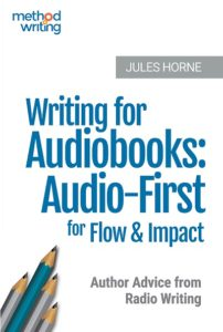 Writing for Audiobooks: Join the Audio-First Revolution!